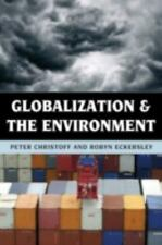 Globalization and the Environment by Christoff, Peter