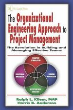 The Organizational Engineering Approach to Project Management: The Revolution in