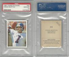 1981 Topps Stickers Football, #85 Craig Morton, Broncos, PSA 10 Gem