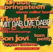 Mit DAB Live dabei Bruce Springsteen, Steve Miller Band, Guns´n´Roses, To.. [CD]
