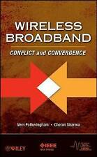 Wireless Broadband: Conflict and Convergence (IEEE Series on Digital & Mobile Co
