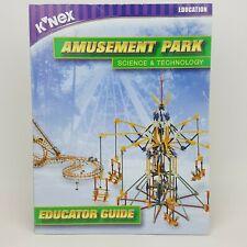 K'nex Education Amusement Park Science & Technology 96179 Educator Guide 2001