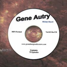 OLD TIME RADIO  OTR  GENE AUTRY VOL #2 75 EPISODES IN MP3 ON CD