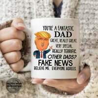 You're A Fantastic Dad Trump Fake News Mug For Dad Gift For Father Mug For Men