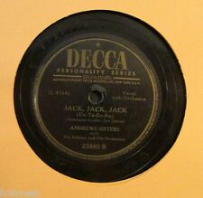 ANDREW SISTERS / JACK JACK JACK / HIS FEET TOO BIG FOR DE BED / 78 RPM RECORD