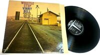 Whistle Stop by Vinny Bell LP MONO guitar bluesy rock instrumental