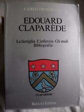 Trombetta EDOUARD CLAPAREDE la famiglia l'infanzia gli studi ed. Bulzoni 1976