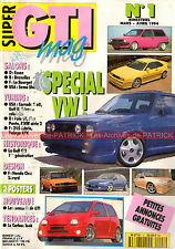 Super GTI Mag 1 VW Golf GTI Type 1 Polo BMW Série 3 Fiat Punto HONDA Civic 1994