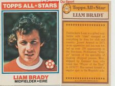 140 LIAM BRADY # IRELAND EIRE ALL STARS CARD PREMIER LEAGUE TOPPS 1978