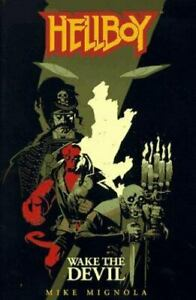 Hellboy Ser.: Wake the Devil by Mike Mignola (1997, Trade Paperback)