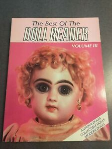 The Best Of The Doll Reader Volume 3 Antique Modern Collectible Paperback