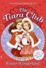 The Tiara Club Winter Wonderland, Vivian French, Good Book