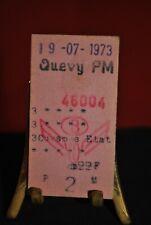 Ancien ticket de train 19 07 1973 Chemin de fer belge Quévy Cuesmes SNCB