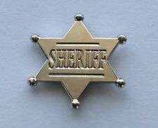 SHERIFF STAR PIN BADGE METAL WILD WEST COWBOY DEPUTY LAWMAN FREE POST