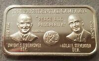 PRESIDENT Dwight D. Eisenhower VS Adlai Stevenson 1 oz .999 SILVER ART BAR 1952