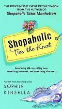 Sophie Kinsella - Shopaholic Ties the Knot - Book. 3  (2004) Shopaholic Series