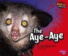 The Aye-Aye (Pebble Plus)