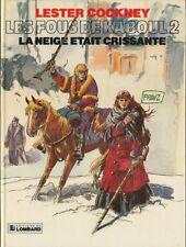 LESTER COCKNEY t 2 La neige était crissante EO de FRANZ édition du Lombard TTBE+
