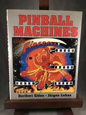 Pinball Machines (1993) Eiden & Lukas Hardcover Dust Jacket Out of Print