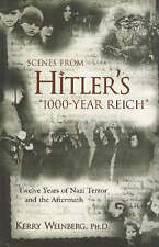 Escenas de Hitler Reich de 1000 Año: doce años de terror nazi y el AFTERM