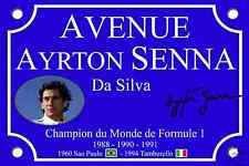 PLAQUE de RUE Place Ayrton SENNA FORMULE1 30X20cm ALU