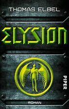 Elysion: Roman von Elbel, Thomas | Buch | Zustand sehr gut