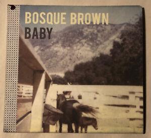 Bosque Brown - Baby CD [Digipak][Burnt Toast Vinyl]