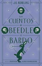 Los Cuentos de Beedle el Bardo by J. K. Rowling (2017, Paperback)