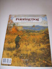 The Pointing Dog Journal September/October 2014, Prairie Pointers, Irish Setters