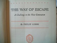 The Way of Escape-The Challenge to the New Generation (Philip Gibbs,1933 1st Ed)