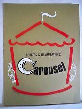 CAROUSEL Souvenir Program JOHN RAITT / EILEEN CHRISTY / SUSAN WATSON NYC 1965