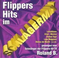 Roland B. Flippers Hits im Schlagermix [CD]