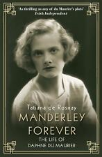 Manderley Forever : La vie de Daphne Du Maurier par Tatiana De Rosnay