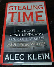 Stealing Time : Steve Case, Jerry Levin, and the Collapse of AOL Time Warner...