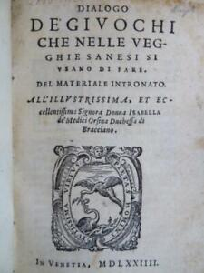 Rare Jeux de Societe 1574 BERGAGLI DIALOGO DE GIUOCHI Venise Sienne ITALIE