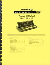 Moog Minimoog Voyager OLD SCHOOL Analog Synth OWNER'S MANUAL