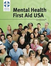 Mental Health First Aid Participant Manual, Revised First Edition 2013 paperback
