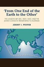 'FROM ONE END OF THE EARTH TO THE OTHER' - PFEFFER, JEREMY I. - NEW PAPERBACK BO