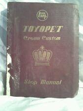 Toyopet Crown Custom Shop Manual