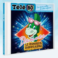 "CD NEUF ""TELE 80 : DENVER, LE  DERNIER DINOSAURE (THE LAST DINOSAUR)"""