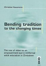 Bending Tradition to the Changing Times: The Use of Video as an Empowerment Tool
