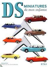 DS Miniatures de mon enfance, Citroën DS livre de R. Siry