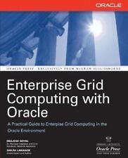 Enterprise Grid Computing with Oracle Osborne ORACLE Press Series