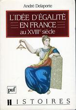 C1 REVOLUTION Delaporte L IDEE D EGALITE EN FRANCE AU XVIIIe SIECLE