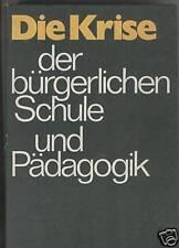 Hofmann, Krise bürgerliche Schule u Pädagogik, DDR 1981