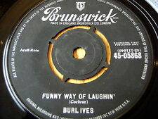 """BURL IVES - FUNNY WAY OF LAUGHIN'  7"""" VINYL"""