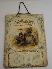 Antique 1902  Ye Olde INN Calendar .