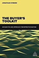The Buyer's Toolkit : Essentials of Category Management, SRM, Negotiation,...