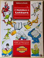 Il Multilibro di Lettura - Guida per l'insegnte - Bitossi - La Scuola, 2001 - L