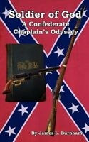 Soldier of God: A Confederate Chaplain's Odyssey NEW